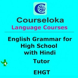 CourseLoka, English Grammar for High School with Hindi, Tutor